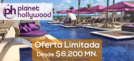 PLANET HOLLYWOOD CANCUN - AGOSTO